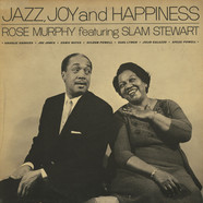 Rose Murphy Featuring Slam Stewart - Jazz, Joy And Happiness