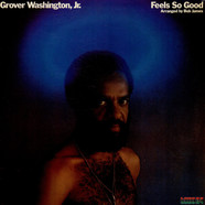 Grover Washington Jr. - Feels So Good