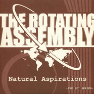Rotating Assembly, The  (Theo Parrish) - Natural Aspirations: The Rust Organic