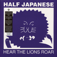 Half Japanese - Hear The Lions Roar Colored Vinyl Edition