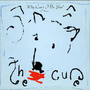 Cure, The - Why Can't I Be You? (12
