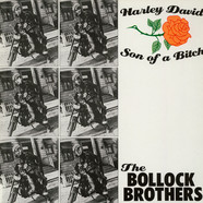 Bollock Brothers, The - Harley David / Son Of A Bitch