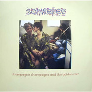 Schwefel - Champagne Champagne And The Golden Rain