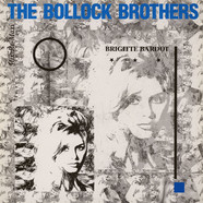 Bollock Brothers, The - Brigitte Bardot (Mix-Re-Maxi)