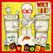 Toy Dolls - Wakey Wakey!
