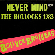Bollock Brothers, The - Never Mind The Bollocks 1983