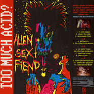 Alien Sex Fiend - Too Much Acid ?