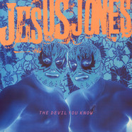 Jesus Jones - The Devil You Know