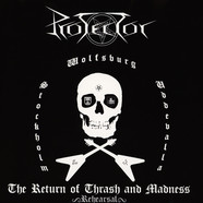 Protector - The Return Of Thrash And Madness