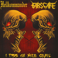 HellkommanderFarscape - I Piss On Your Grave