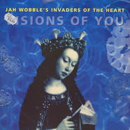 Jah Wobble's Invaders Of The Heart Featuring Sinéad O'Connor - Visions Of You