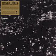 Timber Timbre - Sincerely, Future Pollution Clear Vinyl Edition