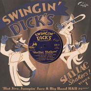 V.A. - Swingin' Dick's Shellac Shakers Volume 01 : Hot Jive, Jumpin' Jazz & Big Band R&B 78rpms