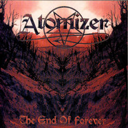 Atomizer - The End Of Forever