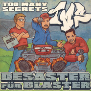 Too Many Secrets - Desaster für Blaster
