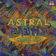 Marcel Lune - Astral Palms