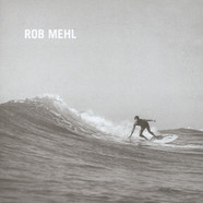 Rob Mehl - House On The Rock / Taste And See