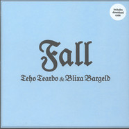 Teho Teardo & Blixa Bargeld - Fall EP