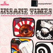 V.A. - Insane Times - 21 British Psychedelic Artyfacts From Parlophone And Associated Labels