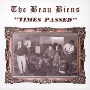 Beau Biens, The - Times Passed / A Man Who's Lost