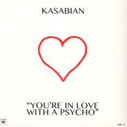 Kasabian - You're In Love With a Psycho