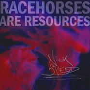Racehorses Are Resources - EP
