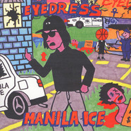 Eyedress - Manila Ice