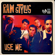Raw Stylus - Use Me
