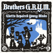 Brothers G.R.Y.M. (Too Poetic, Brainstorm & E#) - Ghetto Repaired Young Minds EP (1989-1992)