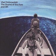 Vlad Dobrovolski - The Drums Of The Fore And Aft