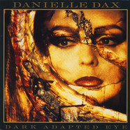 Danielle Dax - Dark Adapted Eye