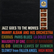Manny Albam And His Orchestra - Jazz Goes To The Movies