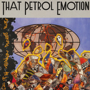 That Petrol Emotion - End Of The Millennium Psychosis Blues