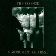 Essence, The - A Monument Of Trust
