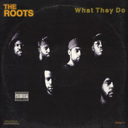 Roots, The - What They Do