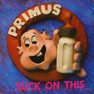 Primus - Suck On This