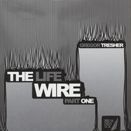 Gregor Tresher - The Life Wire (Part One)