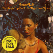 Inner Life - I'm Caught Up (In A One Night Love Affair)
