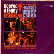 George And Teddy And The Condors - In Person From Ciro's Le Disc