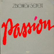 Zbigniew Seifert - Passion