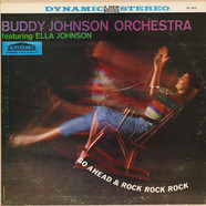 Buddy Johnson And His Orchestra - Go Ahead & Rock Rock Rock