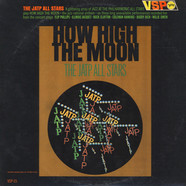 Jazz At The Philharmonic - How High The Moon