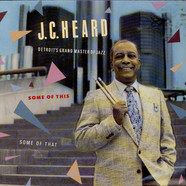 J.C. Heard - Some Of This, Some Of That