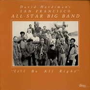 David Hardiman's San Francisco All-Star Big Band - It'll Be All Right