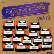 V.A. - Collector's Records Of The 50's And 60's, Vol. 13