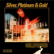 Silver, Platinum & Gold - Hollywood