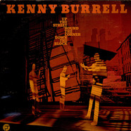 Kenny Burrell - Up The Street, 'Round The Corner, Down The Block