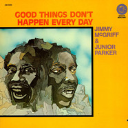Jimmy McGriff & Little Junior Parker - Good Things Don't Happen Every Day