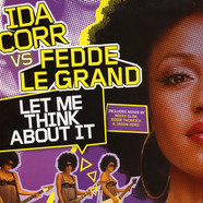 Ida Corr vs. Fedde Le Grand - Let Me Think About It