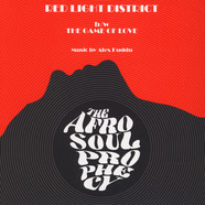 Afro Soul Prophecy, The - Red Light District / The Game Of Love